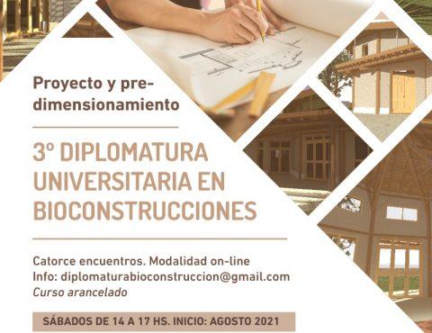 3ra Diplomatura universitaria en bioconstrucciones 2021